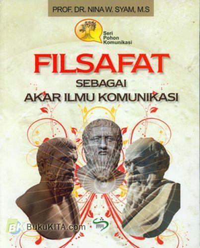 Cover Buku Filsafat Sebagai Akar Ilmu Komunikasi