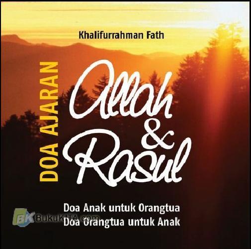 Cover Buku Doa Ajaran Allah & Rasul : Doa Anak untuk Orangtua. Doa Orangtua untuk Anak