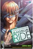 MAXIMUM RIDE #3