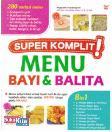 Super komplit Menu Bayi & Balita