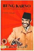 Bung Karno - Penyambung Lidah Rakyat Indonesia