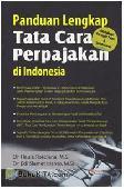 Panduan Lengkap Tata Cara Perpajakan di Indonesia