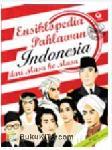 Ensiklopedia Pahlawan Indonesia dari Masa ke Masa