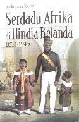 Serdadu Afrika di Hindia Belanda 1831-1945