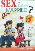 Sex Before Married? #1 (Panduan Aman Anti Seks Bebas)