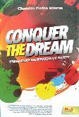 Conquer The Dream : Tujuh Cara Mewujudkan Mimpi