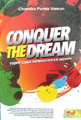 Cover Buku Conquer The Dream : Tujuh Cara Mewujudkan Mimpi