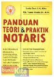 Panduan Teori & Praktik Notaris