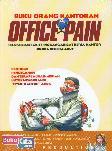 Buku Orang Kantoran OFFICE PAIN