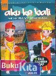 Aku Ke Bali (Panduan Berwisata, Di Pulau Dewata)