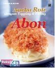 Aneka Roti dengan Topping & Filling Abon