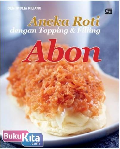 Cover Buku Aneka Roti dengan Topping & Filling Abon