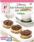 25 Macam Kue Indonesia Populer dari 5 Model