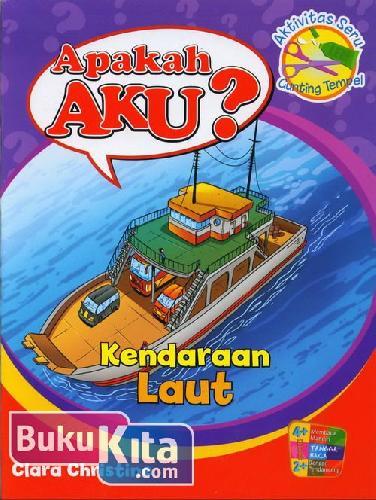 Cover Buku Apakah Aku? Kendaraan Laut