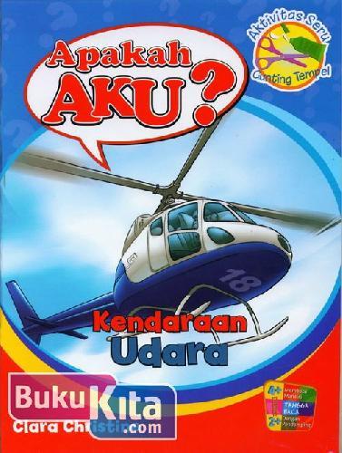 Cover Buku Apakah Aku? Kendaraan Udara