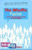 The Whuffie Factor : Sukses Membangun Brand di Dunia Maya
