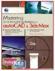 MASTERING 2D & 3D BUILDING DRAWING WITH AUTOCAD & 3DS MAX