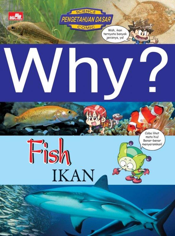 Cover Belakang Buku Why? Fish (ikan): segala sesuatu tentang ikan