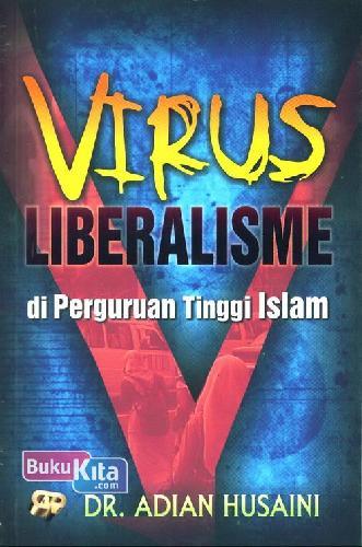 Cover Buku VIRUS LIBERALISME di Perguruan Tinggi Islam