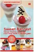 Sweet Dessert : Variasi Mousse, Bavarian, dan Cake Tiramisu dalam Gelas