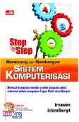 Step-by-Step Merancang dan Membangun Sistem Komputerisasi