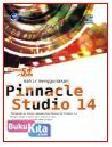 MAHIR MENGGUNAKAN PINNACLE STUDIO 14