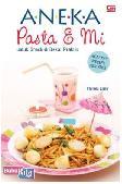 Aneka Pasta & Mi untuk Snack dan Bekal Praktis