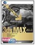MUDAH DAN CEPAT MERANCANG DENGAN 3DS MAX 2010