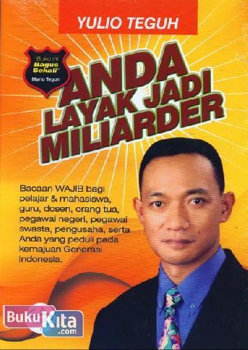 Cover Buku Anda Layak Jadi Miliarder