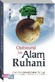 Outbond ke Alam Ruhani