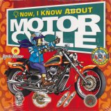 Now, I know About Motorcycle