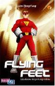 Flying Feet - Gravitasiku Tergantung Kakiku