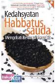 Kedahsyatan Habbatus Sauda : Mengobati Berbagai Penyakit