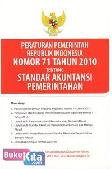 Peraturan Pemerintah Republik Indonesia Nomor 71 Tahun 2010 Tentang Standar Akuntansi Pemerintah