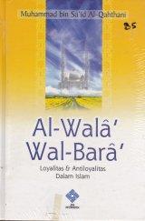 Al-WalaAl-Bara : Loyalitas dan Antiloyalitas dalam Islam