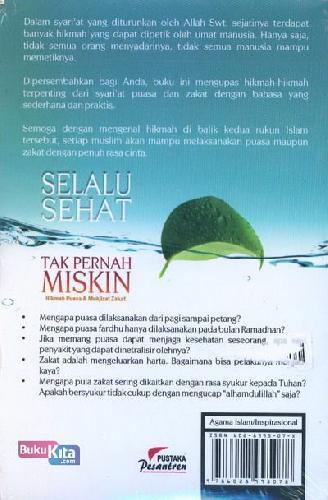 Cover Belakang Buku SELALU SEHAT TAK PERNAH MISKIN : Hikmah Puasa & Mukjizat Zakat