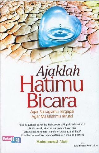 Cover Buku Ajaklah Hatimu Bicara