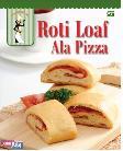 Roti Loaf ala Pizza