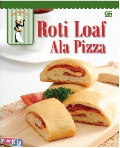 Cover Buku Roti Loaf ala Pizza