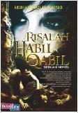 Risalah Habil Qabil - Sebuah Novel