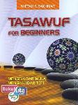 Tasawuf For Beginners : Mengeja Dari Mula Mengkaji Dari Tepi