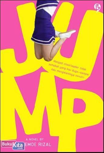 Cover Buku Jump : Menjadi Cheerleader tidak sehebat yang kau duga - sampai kau mengalaminya sendiri!