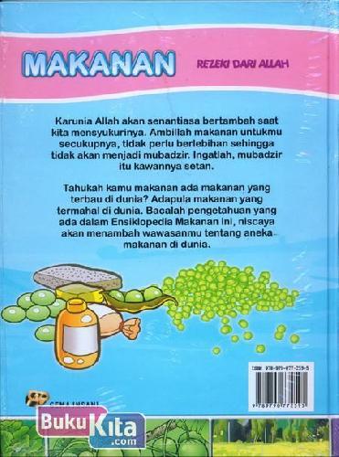 Cover Belakang Buku Ensiklopedia Anak Muslim : Makanan Rezeki dari Allah
