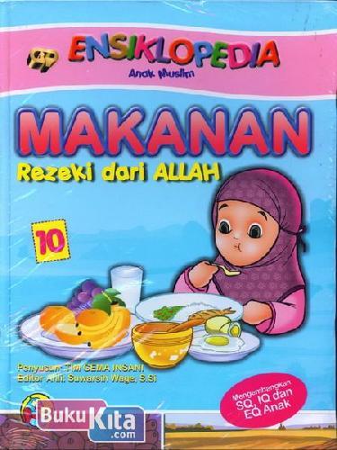 Cover Buku Ensiklopedia Anak Muslim : Makanan Rezeki dari Allah