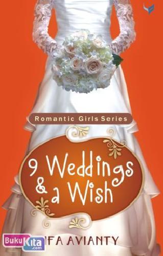 Cover Buku The Romantic Girls Series 2 : 9 Wedding & A Wish