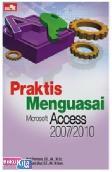 Praktis Menguasai Microsoft Access 2007/2010