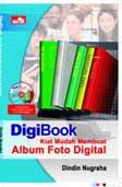 DigiBook: Kiat Mudah Membuat Album Foto Digital
