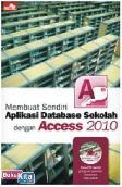 Membuat Sendiri Aplikasi Database Sekolah dengan Access 2010