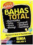100% Juara Bahas Total Matematika, Fisika, Kimia, Biologi, Geografi, Ekonomi, Sosiologi SMA Kelas X