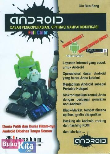Cover Buku Android : Dasar Pengoperasian, Optimasi Sampai Modifikasi